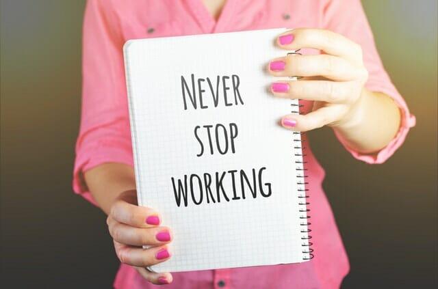 никогда не переставай работать/развиваться