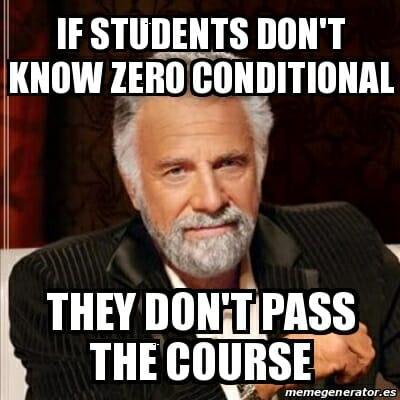 zero conditional 0 zerowy okres warunkowy tryb gramatyka angielska