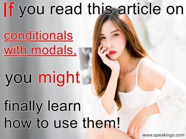 Jeokresach warunkowych z czasownikami modalnymi, conditionals with modals, nauczysz!