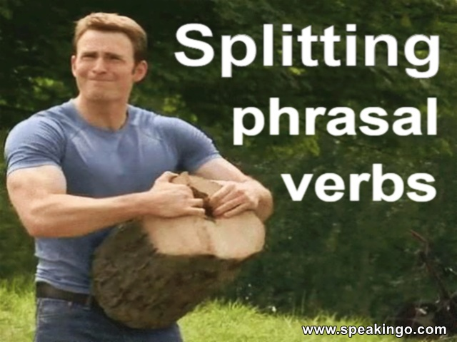 Splitting phrasal verbs, rozdzielne i nierozdzielne czasowniki złożone, angielski, gramatyka, separable and inseparable, frazowe,