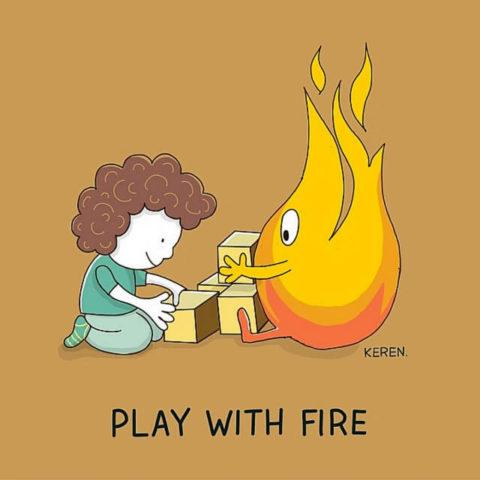 populární anglické idiomy na obrázcích, hrát si s ohněm, play with fire